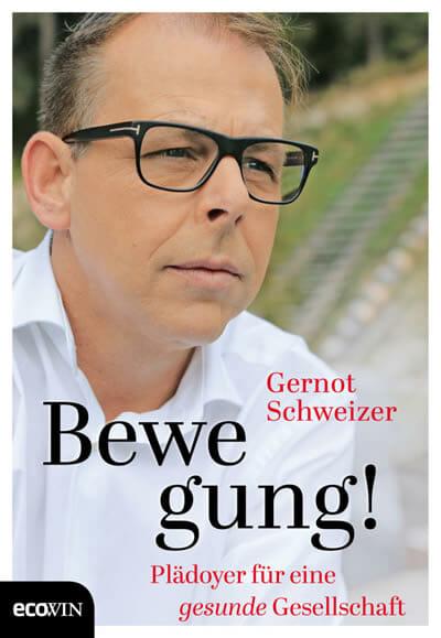 Buch - Gernot Schweizer - Bewegung